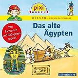 Pixi Wissen: Das alte Ägypten: 1 CD - Martin Nusch