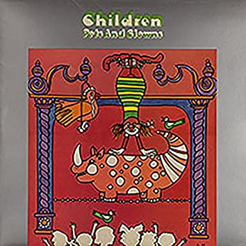 Children Pets and Clowns