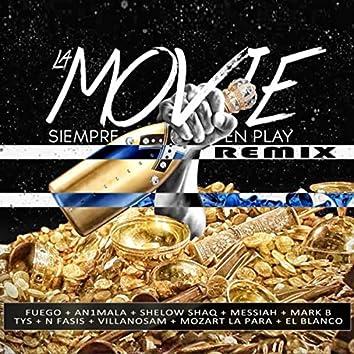 La Movie Siempre en Play (Remix)