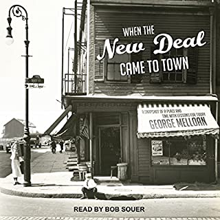 When the New Deal Came to Town audiobook cover art