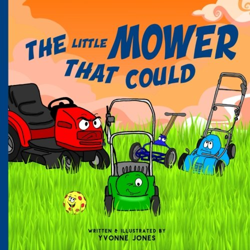 Compare Textbook Prices for The Little Mower That Could  ISBN 9780997025446 by Jones, Yvonne