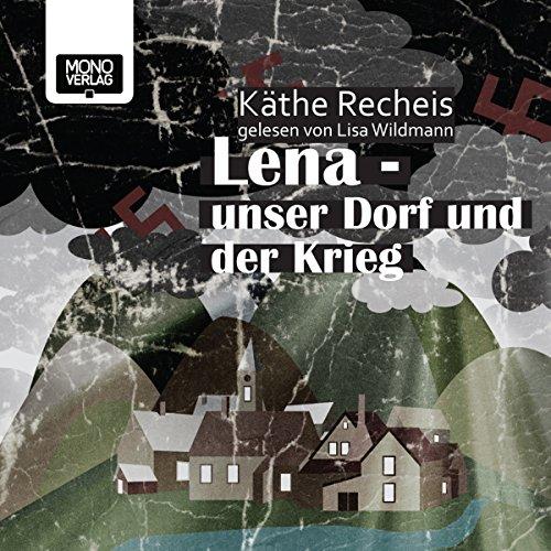 Lena - Unser Dorf und der Krieg cover art