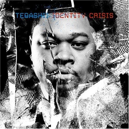 Identity Crises by Tedashii (2009-06-01)