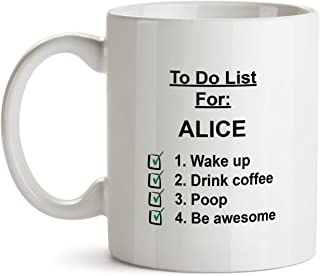 Alice Gift Mug - AA43 Check To Do List Name Coffee Tea Gift Cup For Christmas - Funny Personalized Sentimental Present For Women Her Coworker Mom Female Friend
