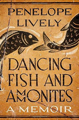 Image of Dancing Fish and Ammonites: A Memoir
