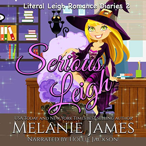 Serious Leigh Audiobook By Melanie James cover art