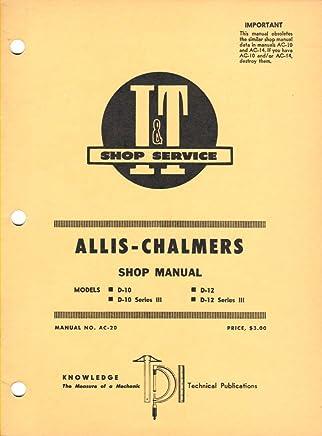 Amazon com: Allis Chalmers Model D10 D10 Series Iii D12 D12