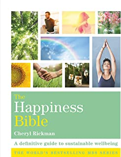 The Happiness Bible: The definitive guide to sustainable wellbeing