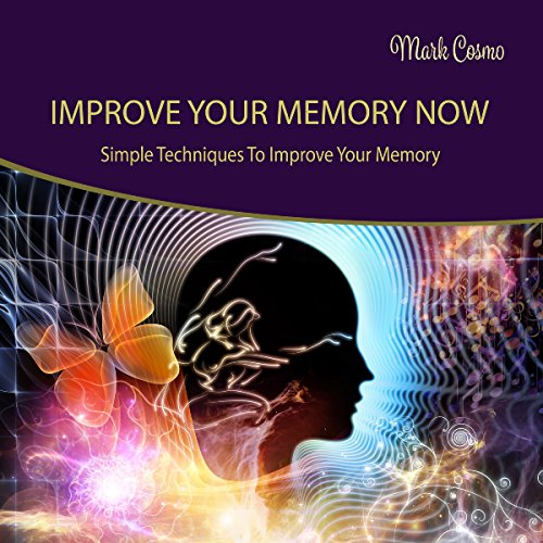 Improve Your Memory Now audiobook cover art