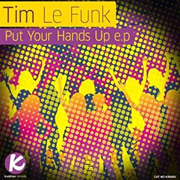Put Your Hands Up E.P