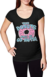Haase Unlimited Your Donuts Make Me Go Nuts - Funny Side Ruched Maternity T-Shirt
