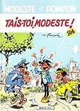 MODESTE N°4 . TAIS-TOI MODESTE