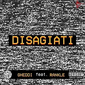 Disagiati (feat. Rankle)