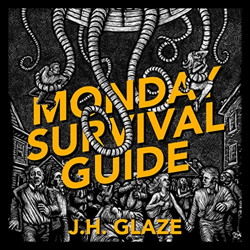 Monday Survival Guide audiobook cover art