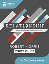 Relat10nship Study Guide: Finding Relationship Through God's Top 10