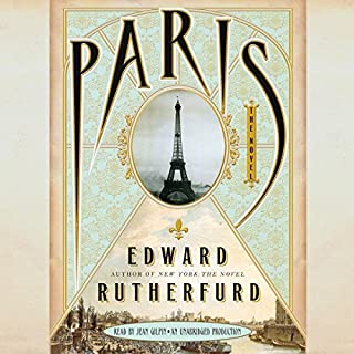 Paris     The Novel              By:                                                                                                                                 Edward Rutherfurd                               Narrated by:                                                                                                                                 Jean Gilpin                      Length: 38 hrs and 20 mins     1,112 ratings     Overall 4.2