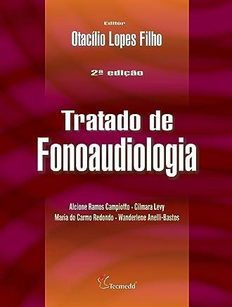 Tratado de Fonoaudiologia