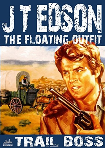Trail Boss (A Floating Outfit Western Book 10) (English Edition)