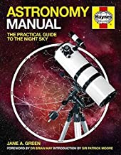 Astronomy Manual: The Practical Guide to the Night Sky