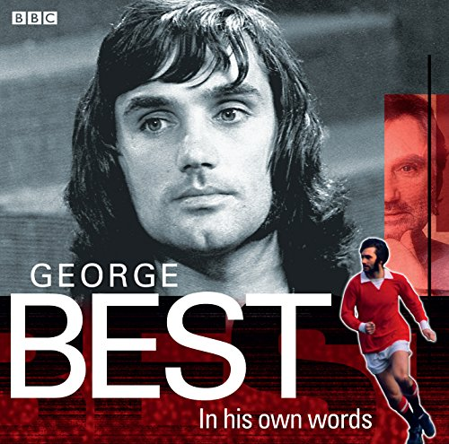 George Best In His Own Words (BBC Archive)