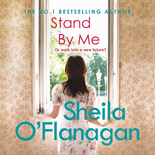 Stand by Me Audiobook By Sheila O'Flanagan cover art