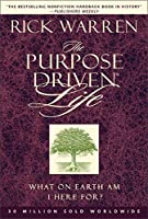 The Purpose-Driven Life: What on Earth Am I Here for (The Purpose Driven Life)