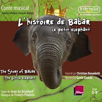 L'Histoire de Babar, le petit éléphant / The Story of Babar the Little Elephant