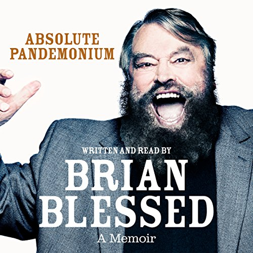 Absolute Pandemonium: The Autobiography                   De :                                                                                                                                 Brian Blessed                               Lu par :                                                                                                                                 Brian Blessed                      Durée : 13 h et 45 min     1 notation     Global 5,0