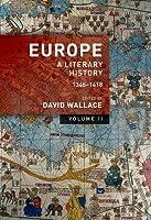 Europe: A Literary History, 1348-1418