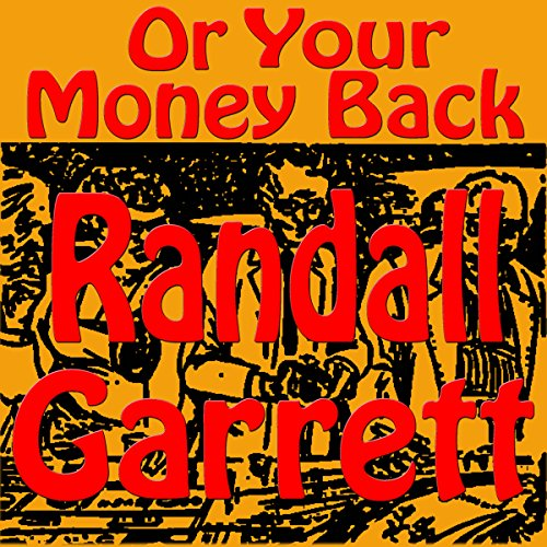 ...Or Your Money Back audiobook cover art