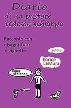Diario di un pastore tedesco schiappa (Italian Edition)