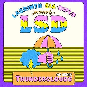 Thunderclouds (MK Remix)
