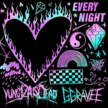 Every Night (feat. Ggravee)