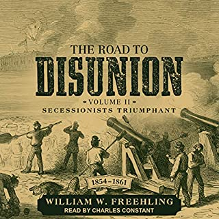 The Road to Disunion Volume II audiobook cover art