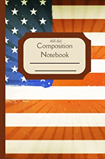 Composition Notebook Wide Rule: American Flag Standard wide ruled composition notebook journal for all writing purposes | ...