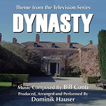 Dynasty- Theme From The Television Series