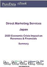 Direct Marketing Services Japan Summary: 2020 Economic Crisis Impact on Revenues & Financials (English Edition)