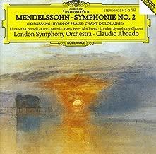 Mendelssohn: Symphony No 2 in B Flat Major, Op. 52 Lobgesang, Hymn of Praise
