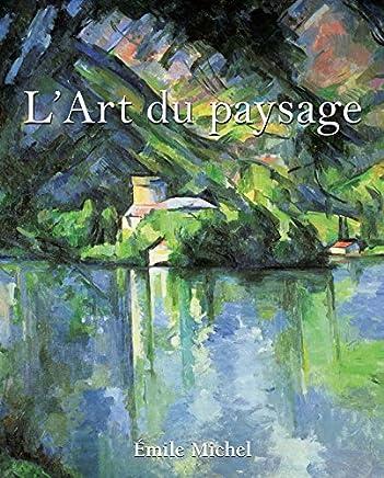 L'Art du paysage (French Edition)