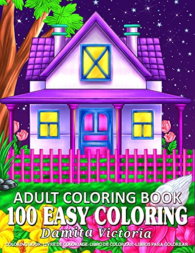 100 Easy Coloring | Adult Coloring Book: Relaxation Coloring Book with Large Print Featuring Lovely...