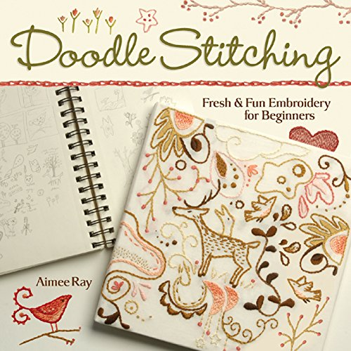 Download Doodle-Stitching: Fresh & Fun Embroidery for Beginners (Doodle Stitching) 1600590616