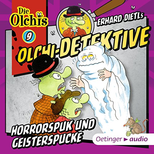 Horrorspuk und Geisterspucke     Die Olchi-Detektive 9              By:                                                                                                                                 Erhard Dietl                               Narrated by:                                                                                                                                 Wolf Frass,                                                                                        Peter Weis,                                                                                        Patrick Bach,                   and others                 Length: 47 mins     1 rating     Overall 5.0