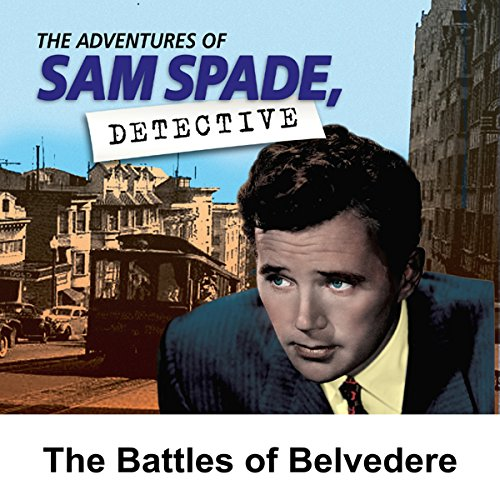 Sam Spade: The Battles of Belvedere cover art