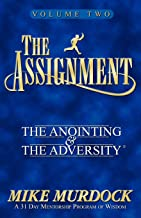 The Assignment: The Anointing & The Adversity, Vol. 2