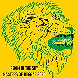 Amazon Music Unlimited ヴァリアス アーティスト Room In The Sky Masters Of Reggae 2020