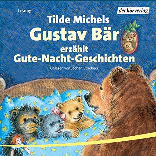 Gustav Bär erzählt Gute-Nacht-Geschichten audiobook cover art