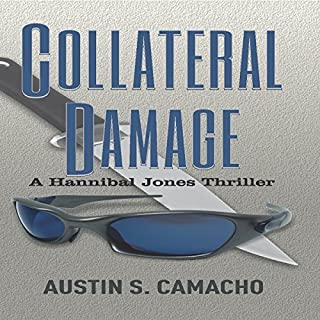 Collateral Damage     Hannibal Jones Mystery Series              By:                                                                                                                                 Austin S. Camacho                               Narrated by:                                                                                                                                 Neil Reeves                      Length: 8 hrs and 56 mins     9 ratings     Overall 4.3