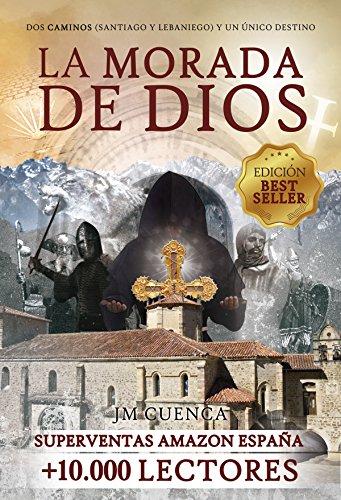 La morada de Dios | Dos Caminos (Santiago y Lebaniego) y un único ...