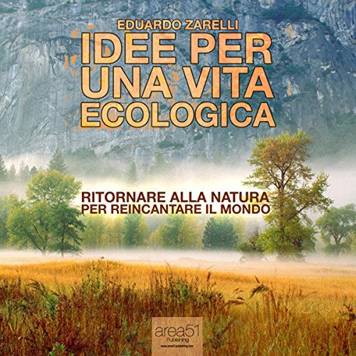 Idee per una vita ecologica [Ideas for an Ecological Life] cover art