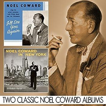 I'll See You Again / Noel Coward in New York